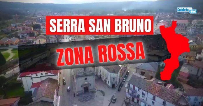 Serra San Bruno Zona Rossa